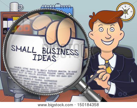 Small Business Ideas. Paper with Inscription in Officeman's Hand through Magnifier. Colored Modern Line Illustration in Doodle Style.