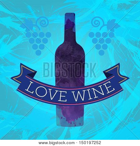 Wine tasting card, grape sign and a colored bottle, blue ribbon love wine. Digital vector image.