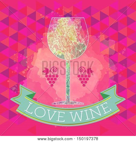 Wine tasting card, grape sign and a colored glass, red ribbon love wine. Digital vector image.