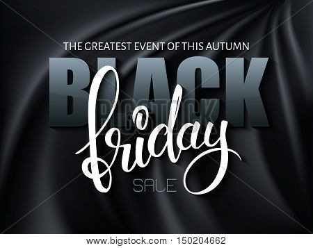 vector illustration of black friday poster with 3d and hand lettering text on black silk background.
