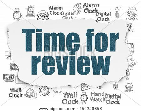 Time concept: Painted blue text Time for Review on Torn Paper background with  Hand Drawing Time Icons