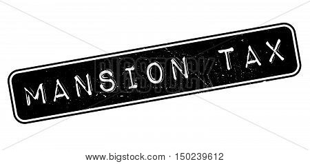 Mansion Tax Rubber Stamp