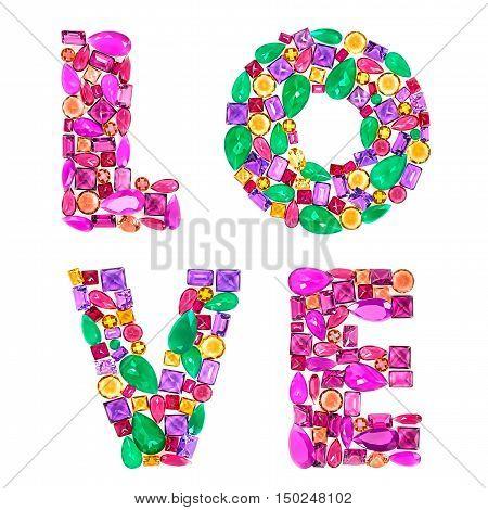 Fashion Design Gemstone. Word Love. Valentines Day Fashion luxury glamor colorful placer. Shiny Mosaic Precious stones. Creative Party decoration. Celebration Holiday Art background. Love Concept
