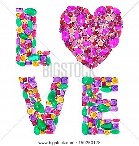 Fashion Design Gemstone. Word Love, Heart. Valentines Day. Fashion luxury glamor colorful placer. Shiny Mosaic Precious stones.Creative Party decoration.Celebration Holiday Art background.Love Concept
