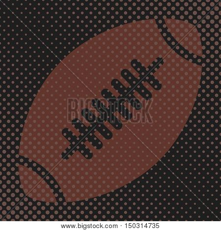 Sports background Ball for the game of American football the effect halftone and a place for you text vector illustration.