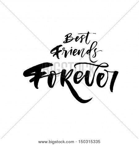 Best friend forever postcard. Ink illustration. Modern brush calligraphy. Isolated on white background.