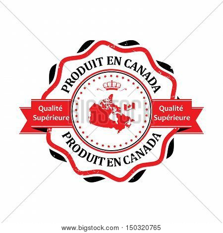 Made in Canada, Premium Quality (Text in French language: Produit en Canada, Qualite Superieure) grunge label containing the map and flag colors of Canada.