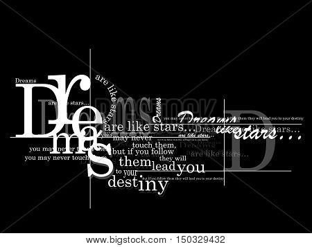 Inspiring quote - Dreams are like stars, you may never catch them but if you follow them, they will lead you to your destiny
