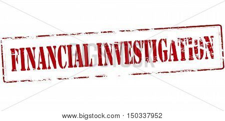 Rubber stamp with text financial investigation inside vector illustration
