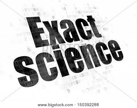 Science concept: Pixelated black text Exact Science on Digital background