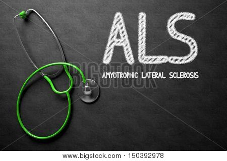 Black Chalkboard with ALS - Amyotrophic Lateral Sclerosis - Medical Concept. Medical Concept: ALS - Amyotrophic Lateral Sclerosis on Black Chalkboard. 3D Rendering.