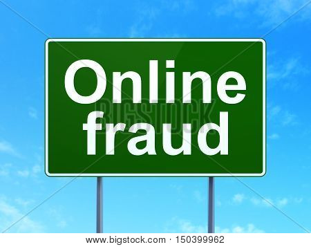 Privacy concept: Online Fraud on green road highway sign, clear blue sky background, 3D rendering