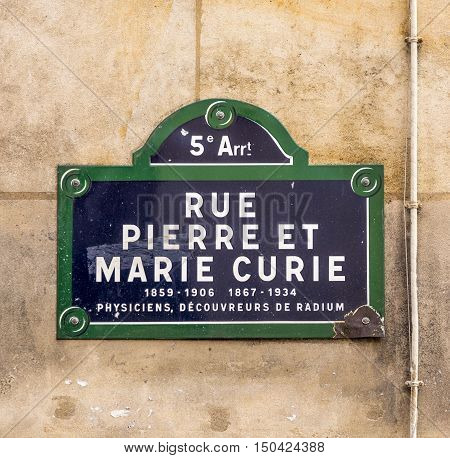 Rue Pierre Et Marie Curie - Old Street Sign In Paris
