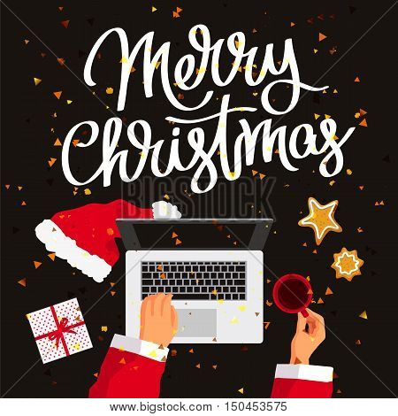 Quote Merry Christmas. Santa Claus at his laptop. Cup of coffee gift box and ginger biscuits on the table. Excellent New Year's gift card. Vector illustration on a black background.