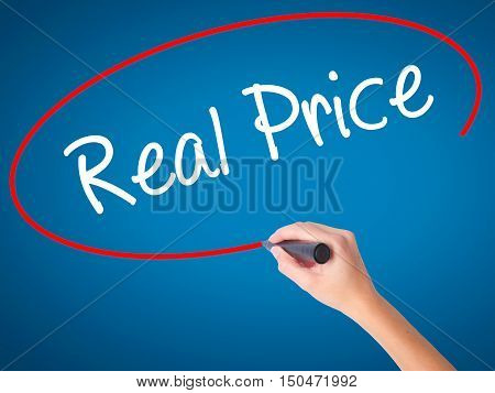 Women Hand Writing Real Price With Black Marker On Visual Screen