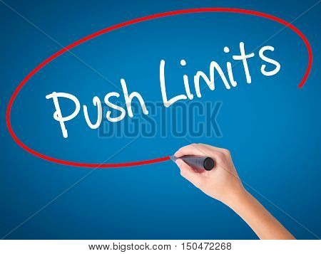 Women Hand Writing Push Limits With Black Marker On Visual Screen