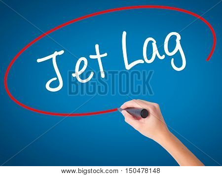 Women Hand Writing  Jet Lag With Black Marker On Visual Screen