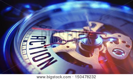 Pocket Watch Face with Action Text on it. Business Concept with Vintage Effect. Action. on Vintage Pocket Watch Face with Close Up View of Watch Mechanism. Time Concept. Film Effect. 3D.