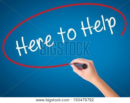 Women Hand Writing  Here To Help With Black Marker On Visual Screen