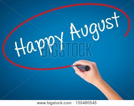 Women Hand Writing Happy August With Black Marker On Visual Screen