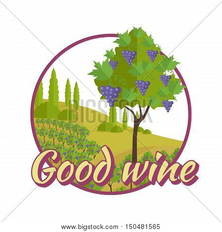 Good wine poster. For labels, tags, tallies, posters, banners of check elite vintage wines. Logo icon symbol. Winemaking concept. Part of series of viniculture production and preparation items. Vector