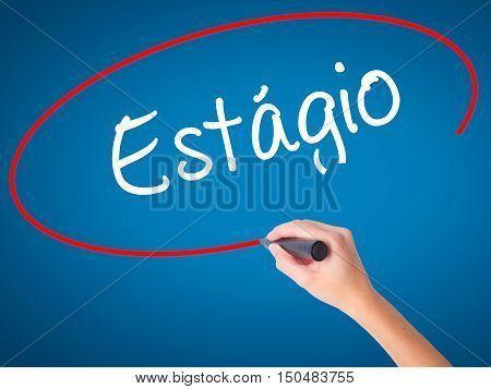 Women Hand Writing Est�¡gio (internship In Portuguese)  With Black Marker On Visual Screen