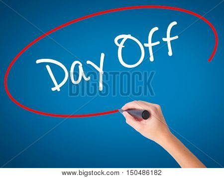 Women Hand Writing Day Off  With Black Marker On Visual Screen