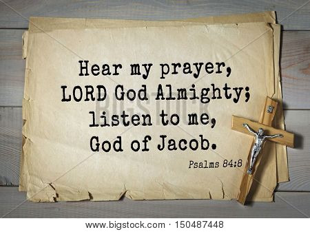 TOP-1000.  Bible verses from Psalms. Hear my prayer, LORD God Almighty; listen to me, God of Jacob.