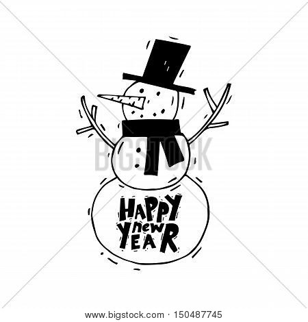Happy New Year and Merry Christmas. Snowman. Lettering, calligraphy, hand-drawn, lino-cut. Greeting card. Flat design vector illustration.