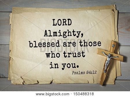 TOP-1000.  Bible verses from Psalms. LORD Almighty, blessed are those who trust in you.