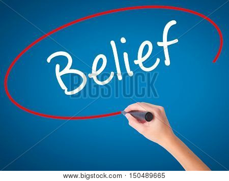 Women Hand Writing Belief With Black Marker On Visual Screen