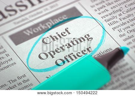 Chief Operating Officer. Newspaper with the Vacancy, Circled with a Azure Highlighter. Blurred Image. Selective focus. Concept of Recruitment. 3D Illustration.