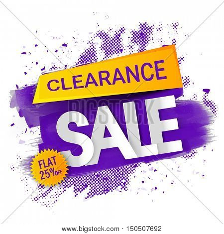 Clearance Sale, Banner, Poster, Flyer, Flat Discount Upto 25% Off, Vector illustration with abstract paint stroke.