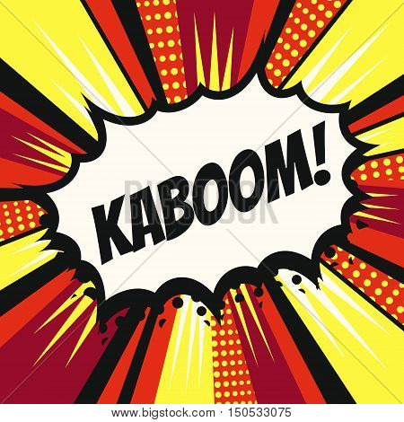 Vintage pop art cartoon comics speech bubble (Kaboom!) in vector.