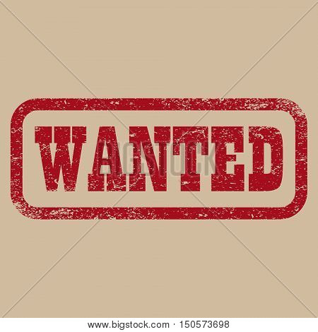 Wanted red stamp text on brown background . vector illustration