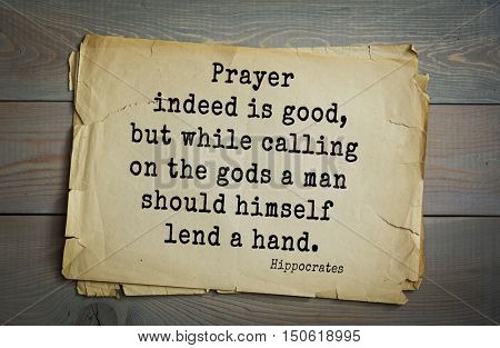 TOP-25. Aphorism by Hippocrates - famous Greek physician and healer.