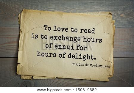 TOP-30. Aphorism by Montesquieu - French writer, jurist and philosopher.