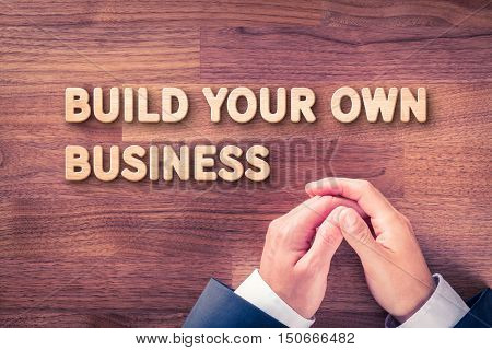 Build your own business - coach motivate you to your own business (and freelance).
