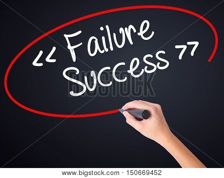 Woman Hand Writing Failure Success With A Marker Over Transparent Board