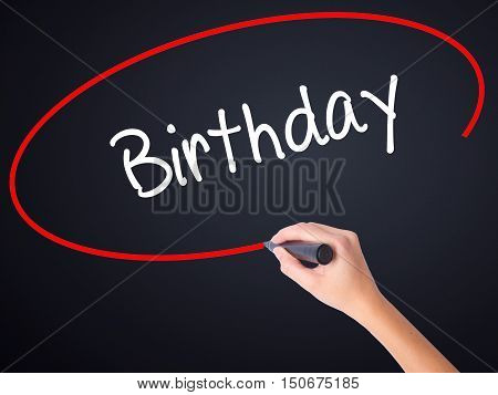 Woman Hand Writing Birthday With A Marker Over Transparent Board