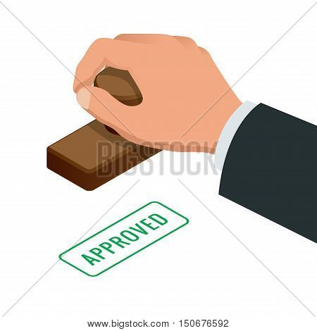 Hand of business man stamping approved word on a paper. Approved stamp flat vector isometric illustration.