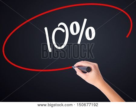 Woman Hand Writing 10%  With A Marker Over Transparent Board