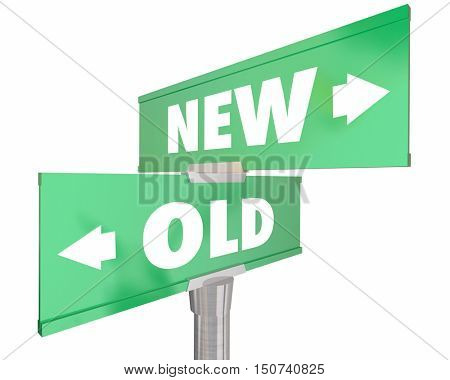 New Vs Old Two 2 Way Road Street Signs 3d Illustration