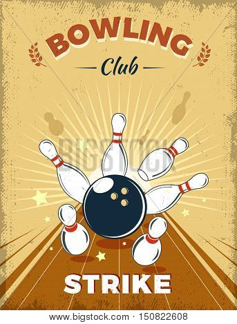 Bowling club retro style design with strike at alley ball skittles on yellow worn background vector illustration
