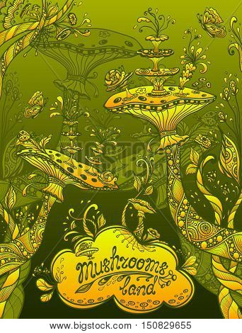 Fantasy illustration mushrooms land in Zen doodle or Zen tangle style green orange  yellow  for template background for book cover or computer game or  wallpaper or for screen of mobile telephone