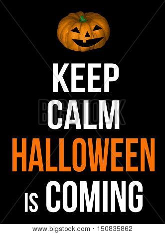 Keep Calm Halloween Is Coming Poster