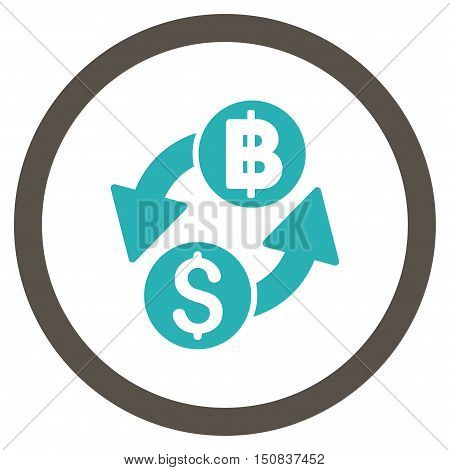 Dollar Baht Exchange vector bicolor rounded icon. Image style is a flat icon symbol inside a circle, grey and cyan colors, white background.