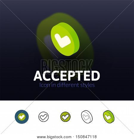 Accepted color icon, vector symbol in flat, outline and isometric style isolated on blur background