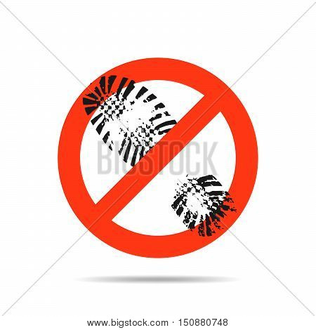 Sign prohibiting walk here in the shoe. Shoe print symbol. Red sign prohibiting walking shoes. Vector illustration.