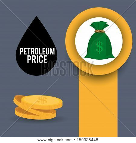 black drop and money coins and sack. oil and petroleum price design. vector illustration